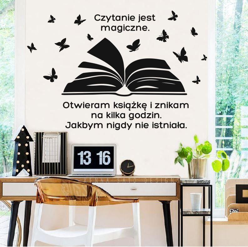 Czytanie jest magiczne- naklejka na ścianę.