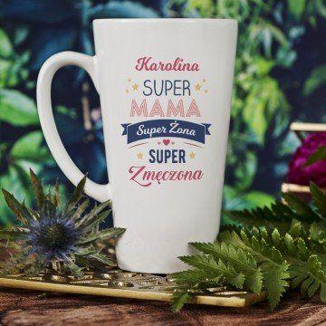 Super mama, super żona, super zmęczona - Personalizowany Kubek